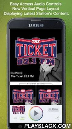 The Ticket 92.1 FM  Android App - playslack.com , Never be without your favorite radio station. The Ticket 92.1 FM is proud to present our OFFICIAL radio app. Listen to us at work, home or on the road. Install our app and get instant access to our unique content, features and more!- New design and interface- See current playing show and up to date station and local news on a single screen- Get notifications and single click access to any station promotions or contests- View station's YouTube…