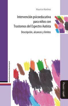 Intervención psicoeducativa para niños con TEA Un Book, Aspergers, School Counseling, My Teacher, Book Lists, Special Education, Teacher Resources, Books To Read, Psychology