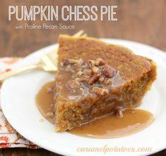 Pumpkin Chess Pie with Praline Pecan Sauce!!