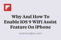 Why And How To Enable iOS 9 WiFi Assist Feature On iPhone http://flip.it/bDFoX