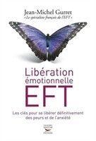 Libération Emotionnelle EFT - Jean-Michel Gurret