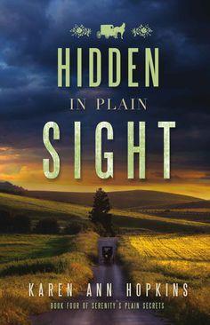 Hidden in Plain Sight (Serenity's Plain Secrets Book 4) - Kindle edition by Karen Hopkins. Religion & Spirituality Kindle eBooks @ Amazon.com.