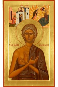 Orthodoxy and the World Saint Mary of Egypt