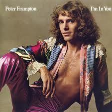 Peter Frampton...first album i ever bought!