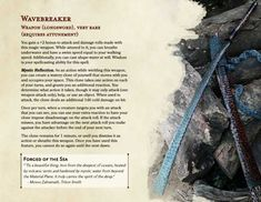 Post with 3553 views. Wavebreaker - Forged from the Sea, Hardened in Mystic Waters! Dnd Dragons, Dungeons And Dragons 5e, Dungeons And Dragons Characters, Dungeons And Dragons Homebrew, Dnd Characters, Fantasy Characters, Fantasy Weapons, Fantasy Rpg, Dungeon Master's Guide