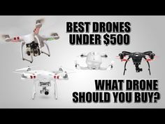BEST DRONES UNDER $500-What Drone Should You Buy? - Click Here for more info >>> http://topratedquadcopters.com/best-drones-under-500-what-drone-should-you-buy/ - #quadcopters #drones #dronesforsale #racingdrones #aerialdrones #popular #like #followme #topratedquadcopters