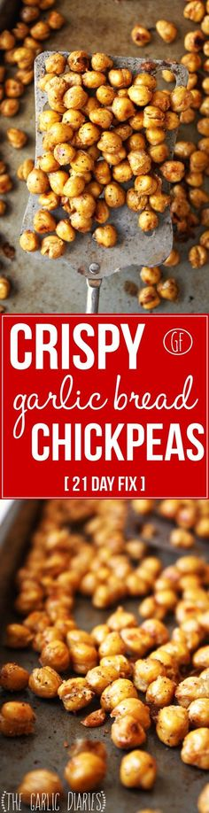 Crispy Garlic Bread Chickpeas [21 Day Fix] - Craving that salty, crunchy snack but don�t want to fill your body with unhealthy, processed food? Look no further! These crunchy roasted chickpeas will satisfy any craving. Gluten free - TheGarlicDiaries.com