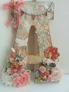 """""""A"""" Altered Art Letter Using Scrapbook Paper, Flowers, Paint, Ribbon, And Embellishments Wooden Letter Crafts, Floral Letters, Monogram Letters, Monogram Fonts, Diy And Crafts, Arts And Crafts, Paper Crafts, Craft Projects, Projects To Try"""