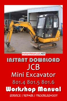 instant jcb mini excavator 801 4 801 5 801 6 workshop manual  this manual  content instruction to repair