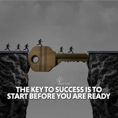 Positive Quotes : QUOTATION – Image : Quotes Of the day – Description The key to success is to start before you are ready.. Sharing is Power – Don't forget to share this quote ! https://hallofquotes.com/2018/04/17/positive-quotes-the-key-to-success-is-to-start-before-you-are-ready/