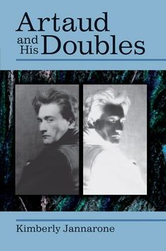 Artaud and His Doubles (Theater: Theory/Text/Performance)