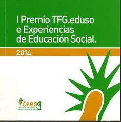 I Premio TFG.eduso e Experiencias de Educación Social, 2014