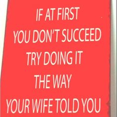 All women need this sign in their house by coleen