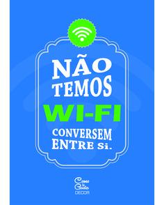 """Pôster """"Não temos wi-fi, conversem entre si"""" – Download Grátis"""
