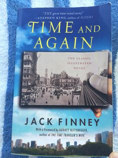 Time and Again, by Jack Finney Jack Finney, The Time Traveler's Wife, Book Worms, Literature, Fiction, Novels, Author, Classic, Illustration