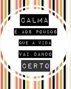 Salmos, Provérbios, Pensamentos, Frases: calma