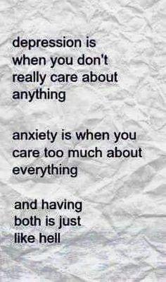 Having both just sucks! It's just a horrible feeling.