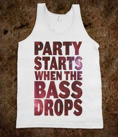 Sweet Sigs-Party Starts When The Bass Drops (tank)