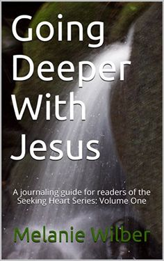 Going Deeper With Jesus: A journaling guide for readers o... https://www.amazon.com/dp/B00KSVHLEE/ref=cm_sw_r_pi_dp_KsFxxbGPY2F9V