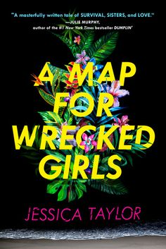 On the hunt for new YA books to read? Try A Map for Wrecked Girls by Jessica Taylor. Ya Books, Books To Read, We Were Liars, Jessica Taylor, Ya Novels, Books For Teens, Teen Books, Beautiful Book Covers, Latest Books