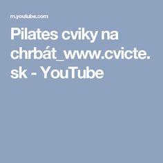 Pilates cviky na chrbát_www.cvicte.sk - YouTube
