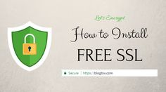Free SSL - Guide to Get Trusted Free SSL Certificate For Your Website