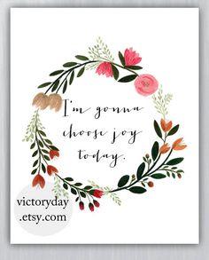 I'm gonna choose joy today print of watercolor от VictoryDay Wreath Watercolor, Watercolor Flowers, Watercolor Art, Grafiti, Choose Joy, Illustrations, Flower Frame, Creative Inspiration, Flower Patterns