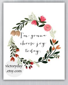 I'm gonna choose joy today print of watercolor by VictoryDay, $12.00