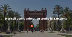 We can proudly announce that Storisell, in August will open an animation studio in Barcelona. Behind the decision are several reasons. Moving To Barcelona, The A Team, Advertising Agency, 3d Animation, Co Founder, Motion Design, Europe, Studio, Movie Posters