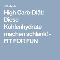 High Carb-Diät:  Diese Kohlenhydrate machen schlank! - FIT FOR FUN Fett, Slim, Losing Weight