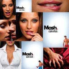 Campanha Mash 2008 - Mash com Ela