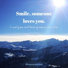 Smile, someone loves you. And if you can't think of anyone, then I do 😊  There will be someone somewhere who needs to be told this, so share the shit out of this now. And then get them to share it on. Send out a 'Mexican wave' of compassion and love ❤️ #saturdaylove #love #givelove #belove #connected #universe #compassion #empathy #smile #happy #happiness #joy #unconditional #benjacksoncoach