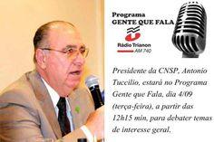 Presidente da CNSP participa de programa na rádio Trianon