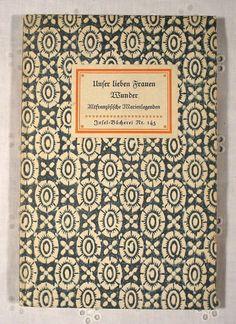 """""""Unser lieben Frauen Wunder. Altfranzösische Marienlegenden"""", Insel-Bücherei Nr. 145, Edition: 1940"""