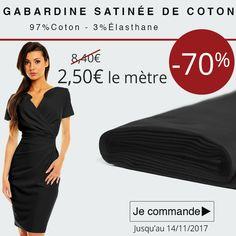 ** 7 Jours - 1 Prix - 1 Produit *** Gabardine satinée de coton à 2,50€ le mètre au lieu de 8,40€. Cliquez ici : http://www.tissus-de-reve.fr/