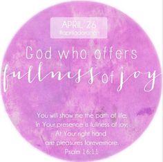 God who offers fullness of joy. #adoration