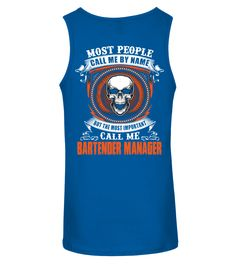 BARTENDER MANAGER (Tanktop Unisex - Royal Blue) #firefighters #firerescue #ambulance bartender tattoo, bartender tattoo tat, bartender tattoo drinks, back to school, aesthetic wallpaper, y2k fashion