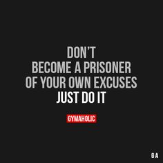 Don't Become A Prisoner #fitness #inspiration #motivation #fitspiration #health