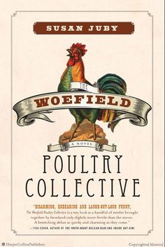 The Woefield Poultry Collective by Susan Juby  . Fun reading!