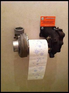 Turbo toilet paper! - This has to do with what I like to work on, so why not have it in your bathroom. I really just thought it was neat and would get a little rise out of my girlfriend.