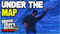 GTA 5 Online - How To Get Under The Map Glitch After Patch 1.33! (GTA 5 ...