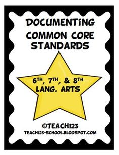 $7.50   Documenting Common Core Standards - LANG. ARTS for grades 6, 7, 8