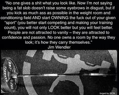 Awesome Jim Wendler quote!