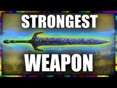 What is the Strongest Weapon you can Create in Skyrim? - YouTube