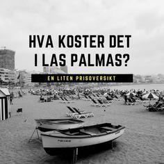 Blogginnlegg: #Leveutgifter i #LasPalmas | #digitalnomade