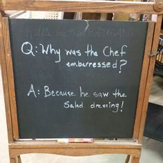 Riddle of the day!  For Chris Corby, our  famous chef and furniture painter.