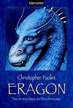 Das Vermächtnis der Drachenreiter by Christopher Paolini Fantasy Authors, Fantasy Books, Enchanted Book, Anne Mccaffrey, Inheritance Cycle, Christopher Paolini, High Fantasy, Used Books, Fantastic Beasts