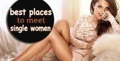 Are you find women for hookup. Now here top dating websites for find women in your local area. Free top dating websites for find sexy women near by you.