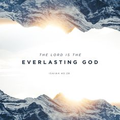 Isaiah 40:28 Have you never heard? Have you never understood? The LORD is the everlasting God, the Creator of all the earth. He never grows weak or weary. No one can measure the depths of his understanding. | New Living Translation (NLT) | Download The Bible App Now
