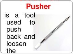 Cuticle Nail Pusher Is A Tool Used To Push Back And Loosen The Tools EquipmentNail Care